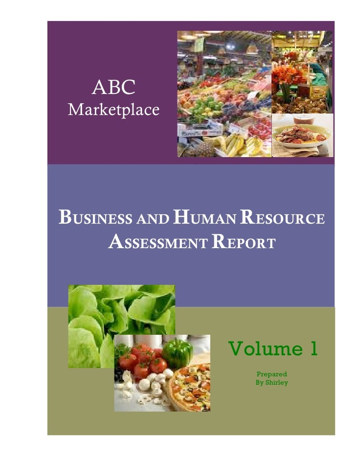 ABC Marketplace     BUSINESS AND HUMAN RESOURCE      ASSESSMENT REPORT                                                    ...