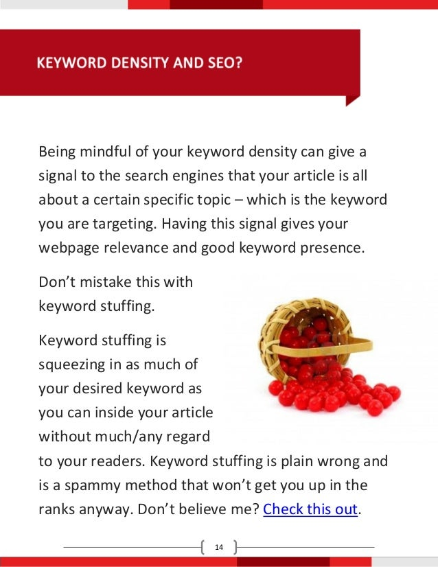 Being mindful of your keyword density can give asignal to the search engines that your article is allabout a certain speci...