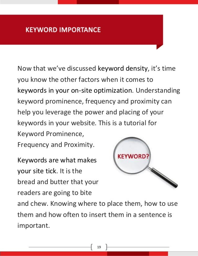 Now that we've discussed keyword density, it's timeyou know the other factors when it comes tokeywords in your on-site opt...
