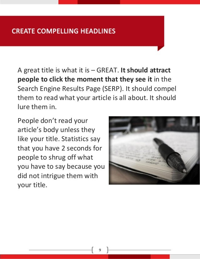 A great title is what it is – GREAT. It should attractpeople to click the moment that they see it in theSearch Engine Resu...