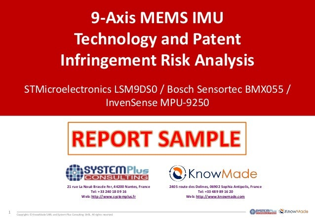 1  Copyrights © KnowMade SARL and System Plus Consulting SARL. All rights reserved.  9-Axis MEMS IMU  Technology and Paten...