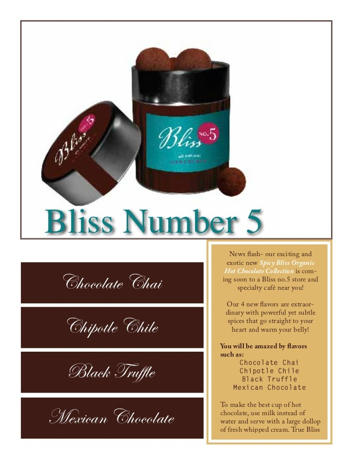 Bliss Number 5                       News flash- our exciting and                      exotic new Spicy Bliss Organic     ...