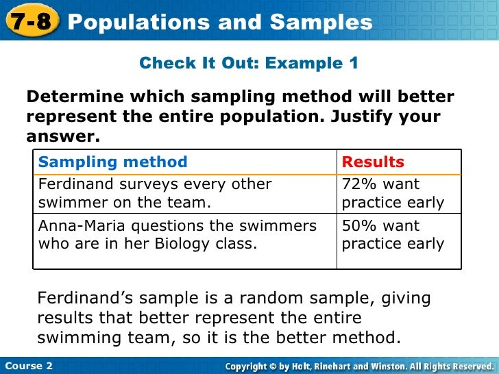 how to determine a representative sample from a particular population In statistics, information is often inferred about a population by studying a finite number of individuals from that population, ie the population is sampled, and it is assumed that characteristics of the sample are representative of the overall population.