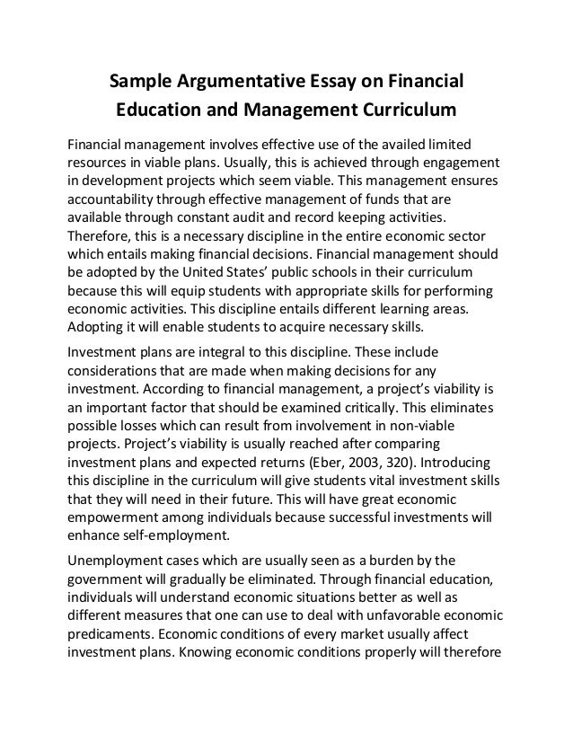 sample argumentative essay on financial education and management curriculum financial management involves effective use of - What Is An Argumentative Essay Example