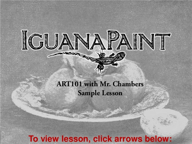 ART101 with Mr. Chambers           Sample LessonTo view lesson, click arrows below: