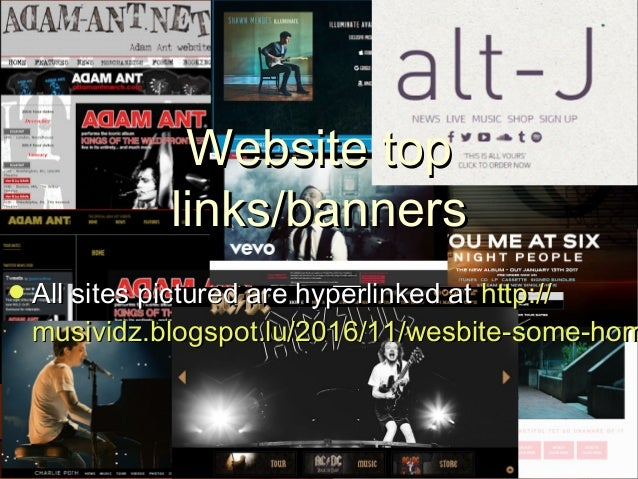 Website topWebsite top links/bannerslinks/banners All sites pictured are hyperlinked atAll sites pictured are hyperlinked...