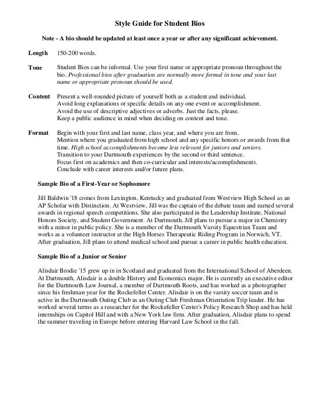 Style Guide for Student Bios Note - A bio should be updated at least once a year or after any significant achievement. Len...