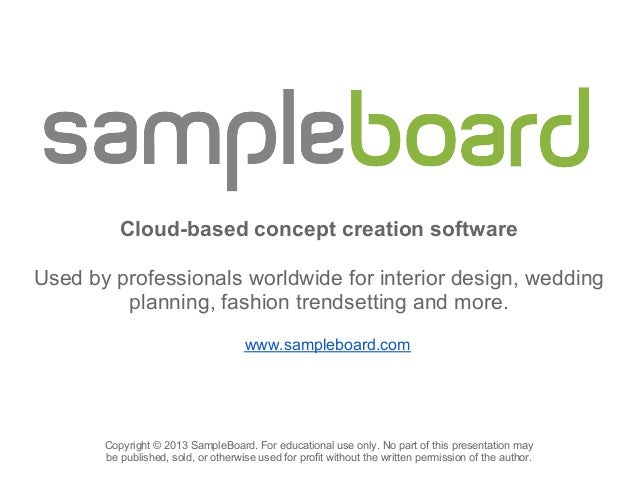 Cloud-based concept creation softwareUsed by professionals worldwide for interior design, wedding         planning, fashio...