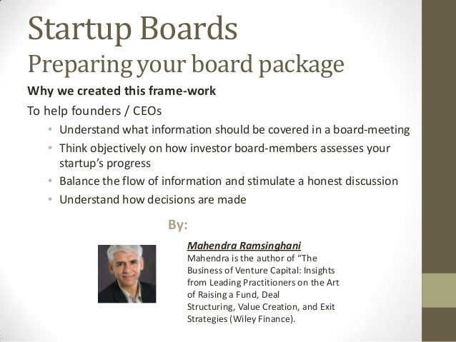 Startup BoardsPreparing your board packageWhy we created this frame-workTo help founders / CEOs   • Understand what inform...