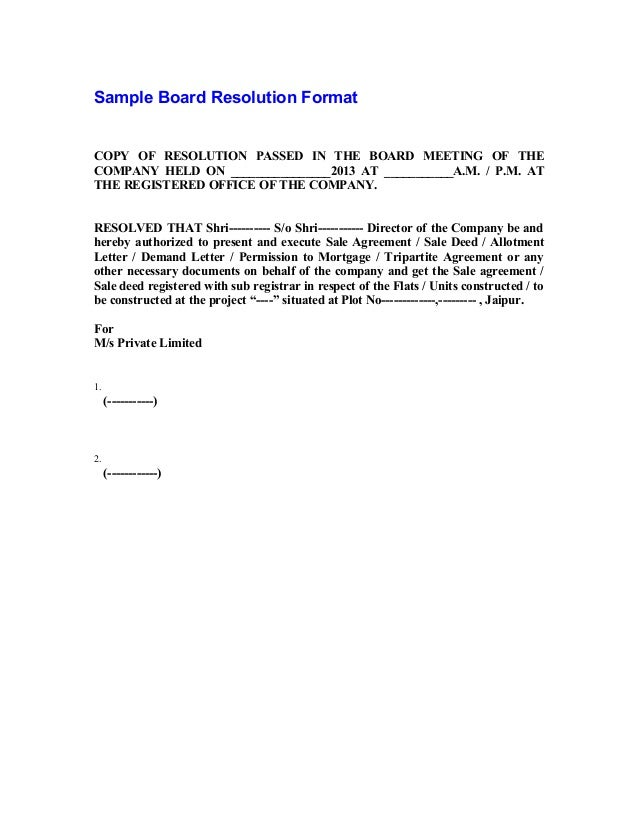 Sample Board Resolution Format COPY OF RESOLUTION PASSED IN THE BOARD  MEETING OF THE COMPANY HELD