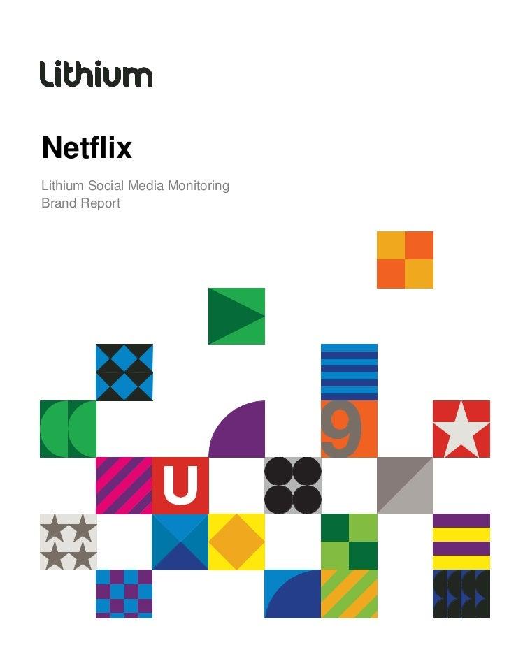 NetflixLithium Social Media MonitoringBrand Report