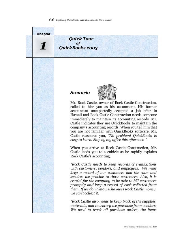 1.4 Exploring QuickBooks with Rock Castle Construction  Quick Tour  1  of  QuickBooks 2003 Chapter  Scenario  Mr. Rock Cas...