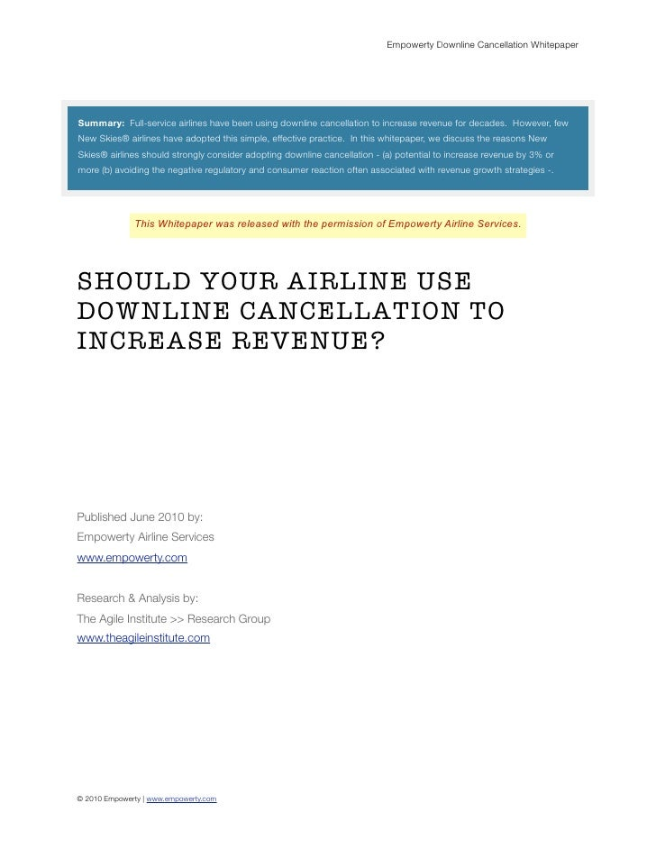 Empowerty Downline Cancellation Whitepaper     Summary: Full-service airlines have been using downline cancellation to inc...