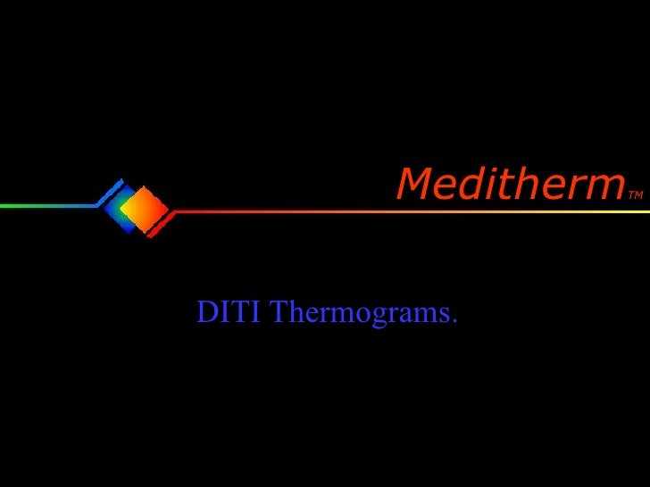 DITI Thermograms. Meditherm TM