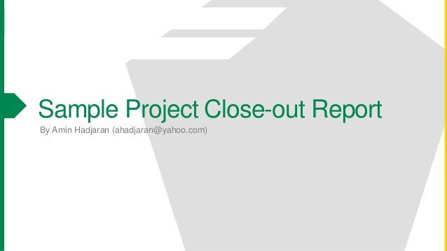 Sample Contract CloseOut Report