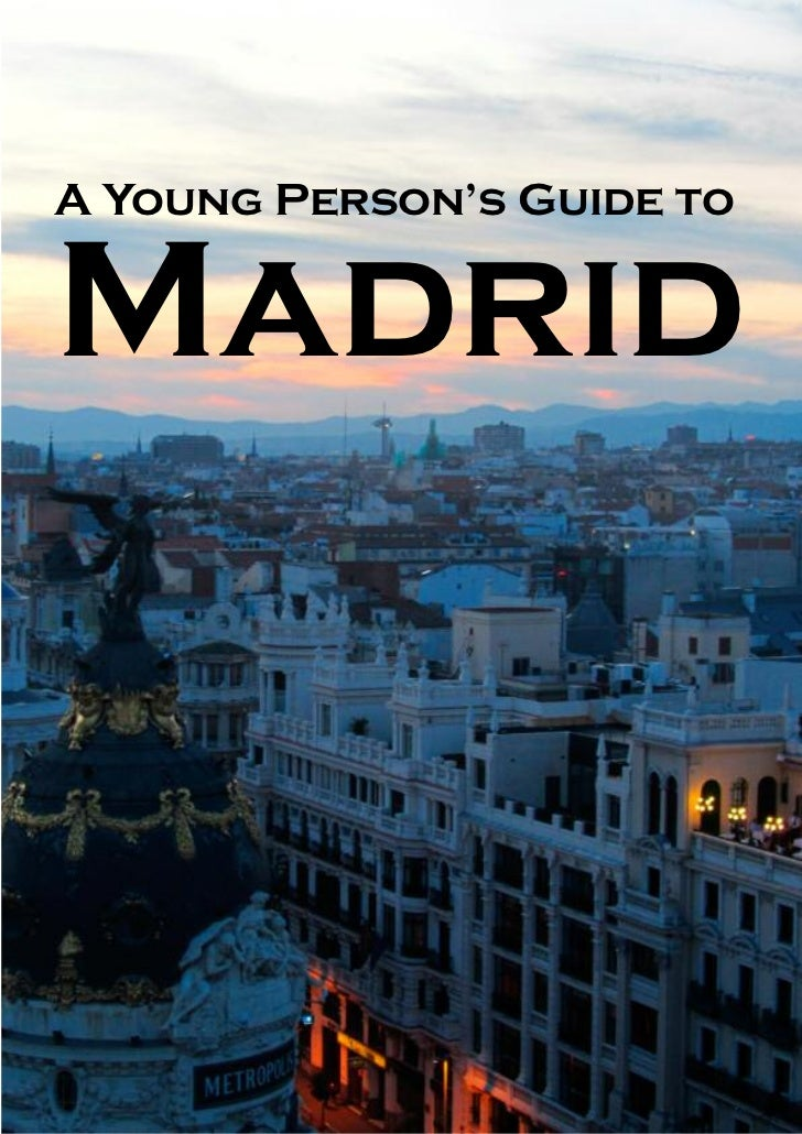 A Young Person's Guide toMadrid