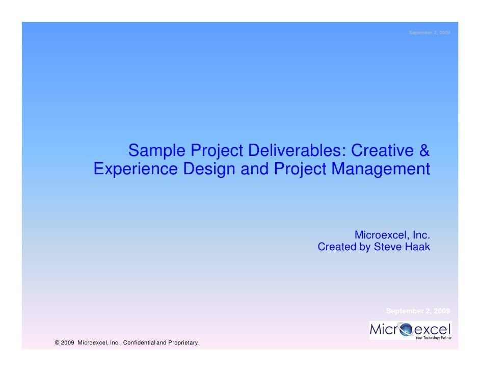 September 2, 2009                      Sample Project Deliverables: Creative &              Experience Design and Project ...