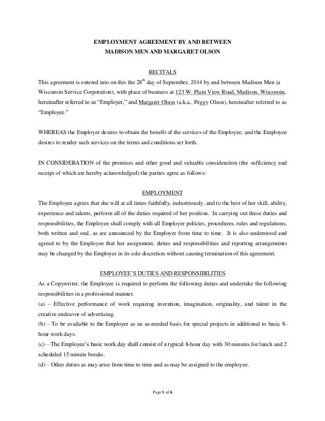 Page 1 Of 6 EMPLOYMENT AGREEMENT BY AND BETWEEN MADISON MEN AND MARGARET  OLSON RECITALS This ...