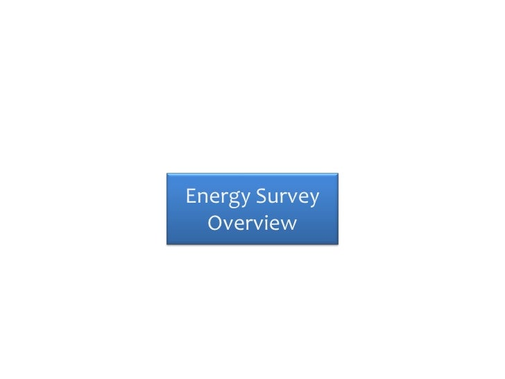 Energy Survey  Overview