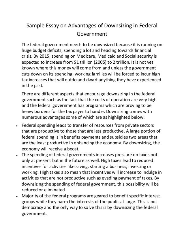 Sample essay on advantages of downsizing in federal government