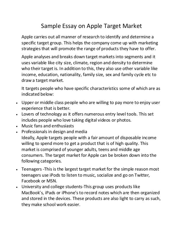 sample essay on apple target market sample essay on apple target market apple carries out all manner of research to identify and