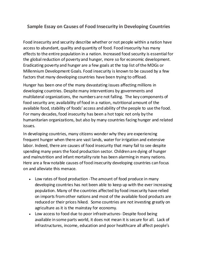 Sample Essay on Causes of Food Insecurity in Developing Countries Food insecurity and security describe whether or not peo...