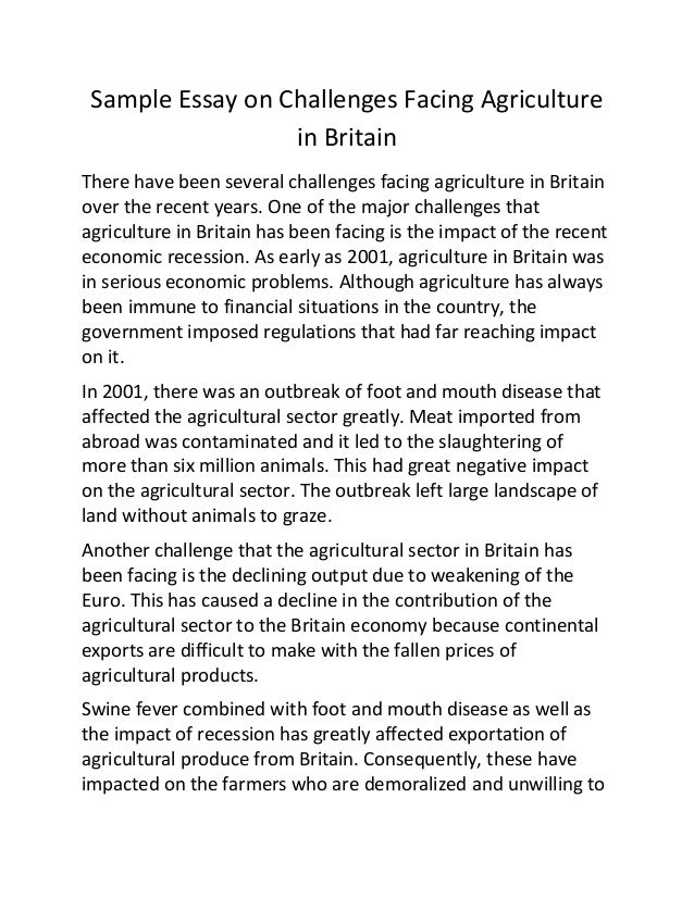 Marriage Essay Papers Sample Essay On Challenges Facing Agriculture In Britain There Have Been  Several Challenges Facing Agriculture In  Dental School Application Essay also Examples Of Compare And Contrast Essay Topics Sampleessayonchallengesfacingagriculture Inbritainjpgcb Roger Rosenblatt Essays