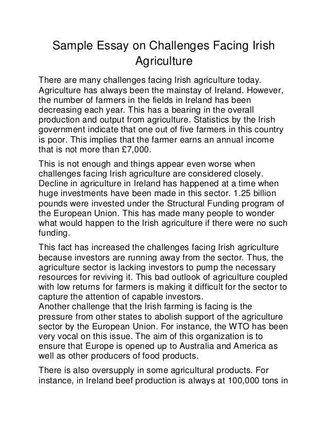 Essays On History Sample Essay On Challenges Facing Irish Agriculture There Are Many  Challenges Facing Irish Agriculture Today  How To End An Expository Essay also Online Essay Service Sampleessayonchallengesfacingirishagriculturejpgcb Essay On Shooting