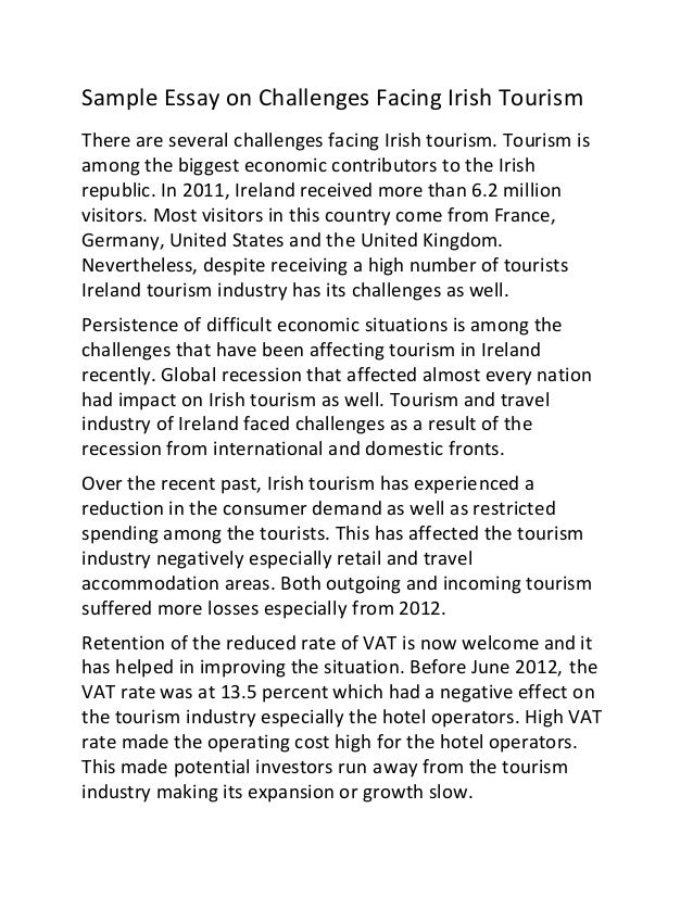 sample essay on challenges facing irish tourism sample essay on challenges facing irish tourism there are several challenges facing irish tourism