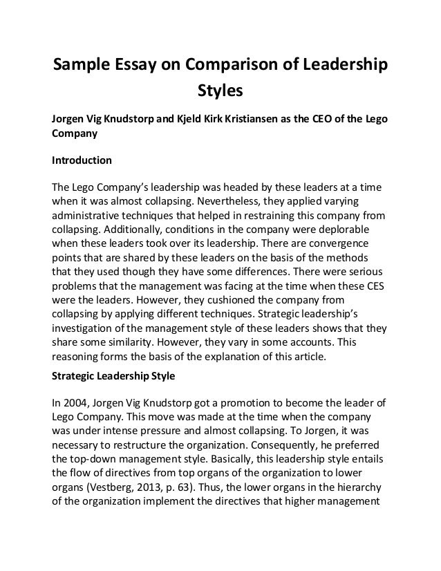 sample essay on comparison of leadership styles sample essay on comparison of leadership styles jorgen vig knudstorp and kjeld kirk kristiansen as the