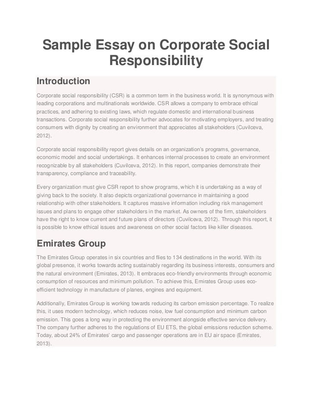 sample essay on corporate social responsibility sample essay on corporate social responsibility introduction corporate social responsibility csr is a common