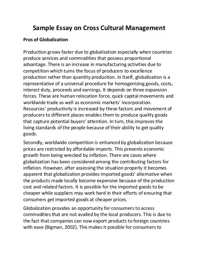 the impact of globalization on cross-cultural communication essay Cross-cultural communication - cross-cultural communication introduction in business, successful communication is the key to success, and being able to relate to a customer is the best form of communication this is why cross-cultural communication is so important as the business world continues to globalize itself.