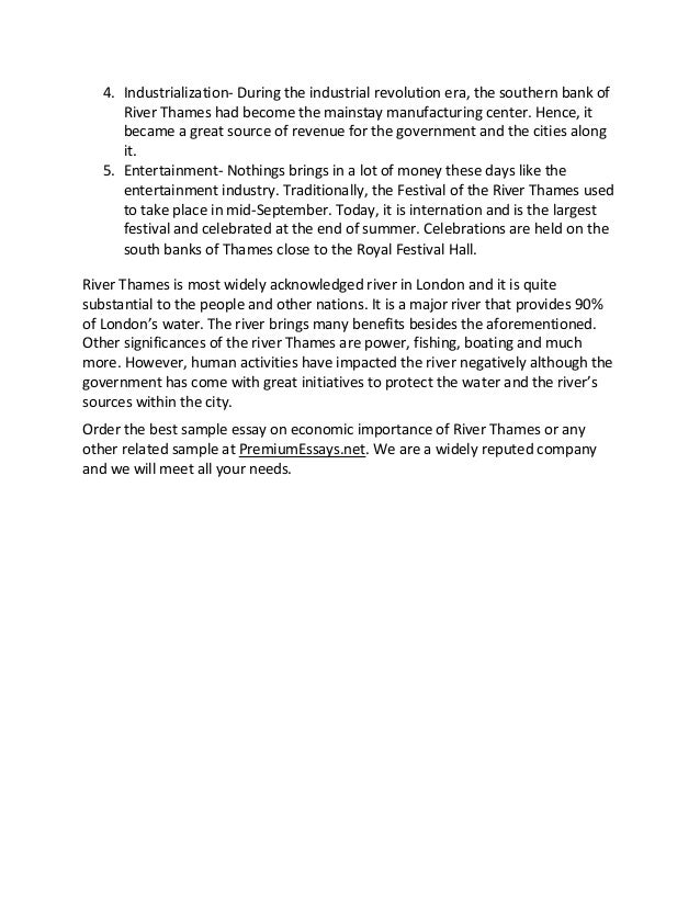 the thames river essay Read this sample essay on economic importance of river thames and gather facts on what a similar essay should entail learn more on available writing aid.