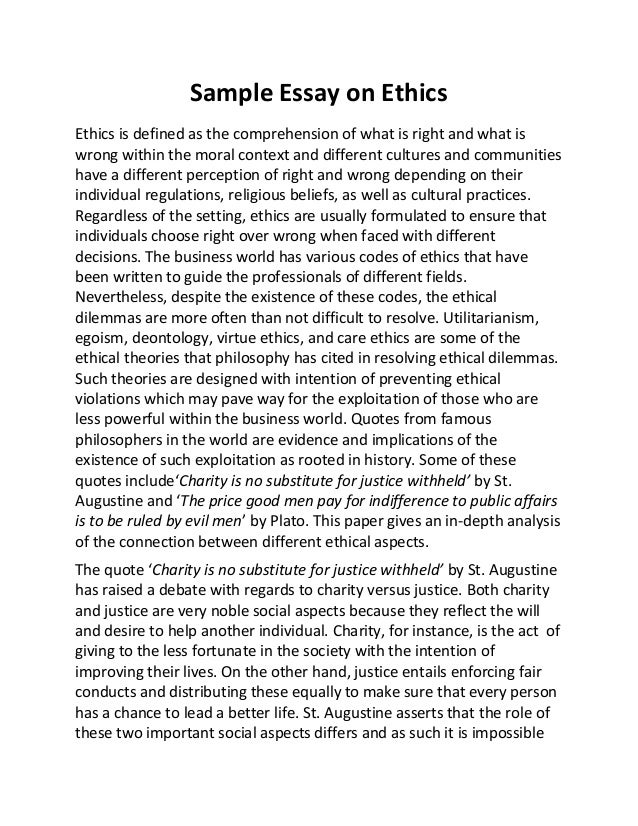 sample essay on ethics sample essay on ethics ethics is defined as the comprehension of what is right and what