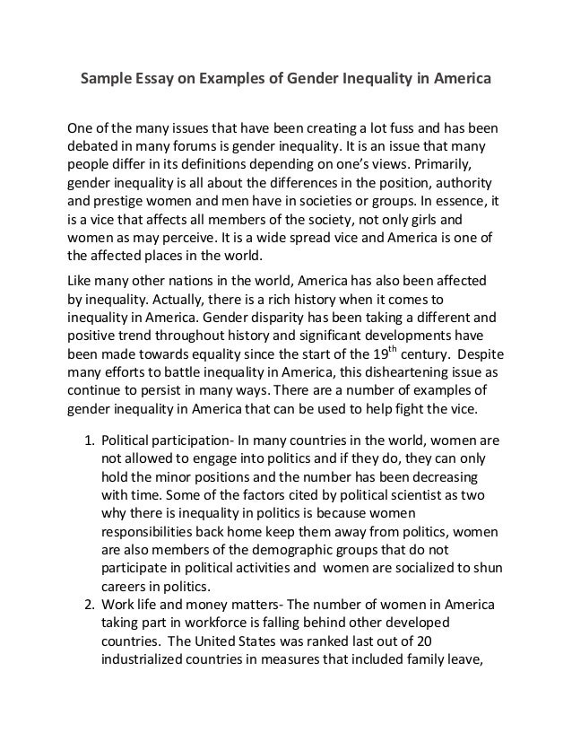 essays on gender inequality Keywords: gender discrimination, gender inequality, gender rights introduction gender inequality, or in other words, gender discrimination refers to unfair rights.