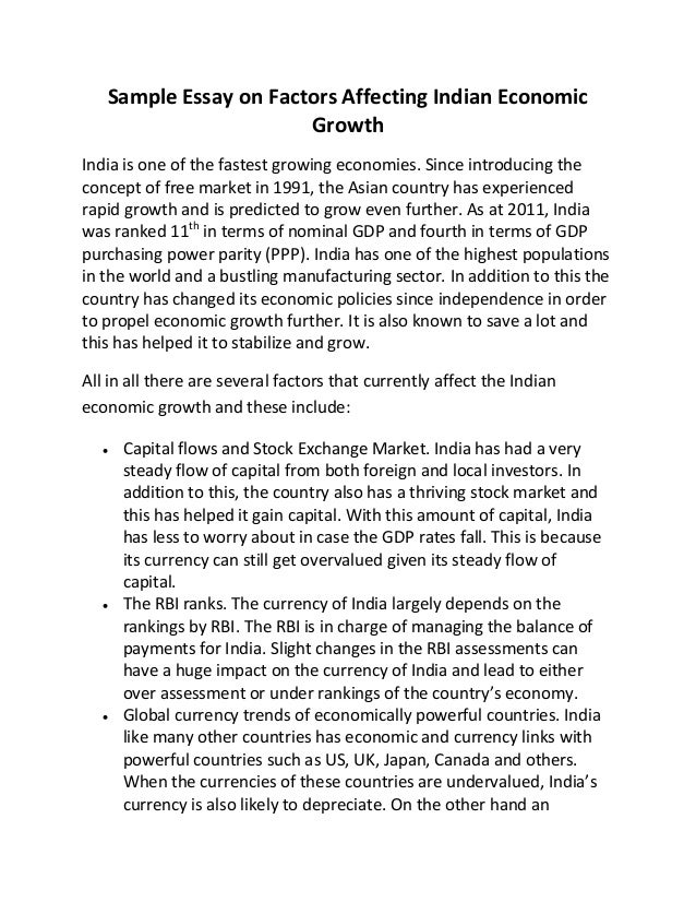 Sample Essay On Factors Affecting Indian Economic Growth Sample Essay On Factors Affecting Indian Economic Growth India Is One Of  The Fastest Growing Economies