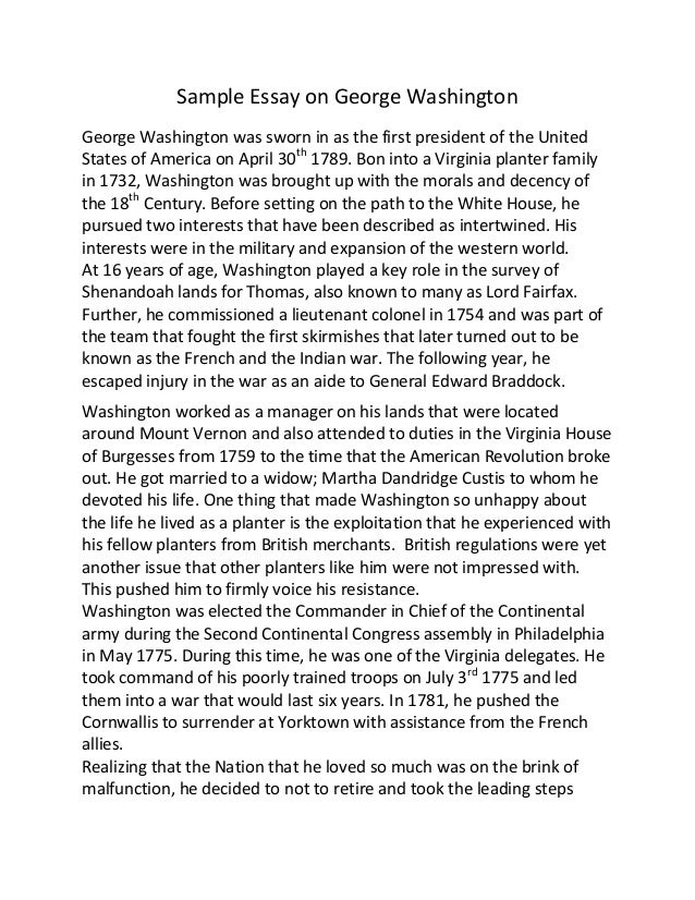 sample essay on george washington sample essay on george washington george washington was sworn in as the first president of the