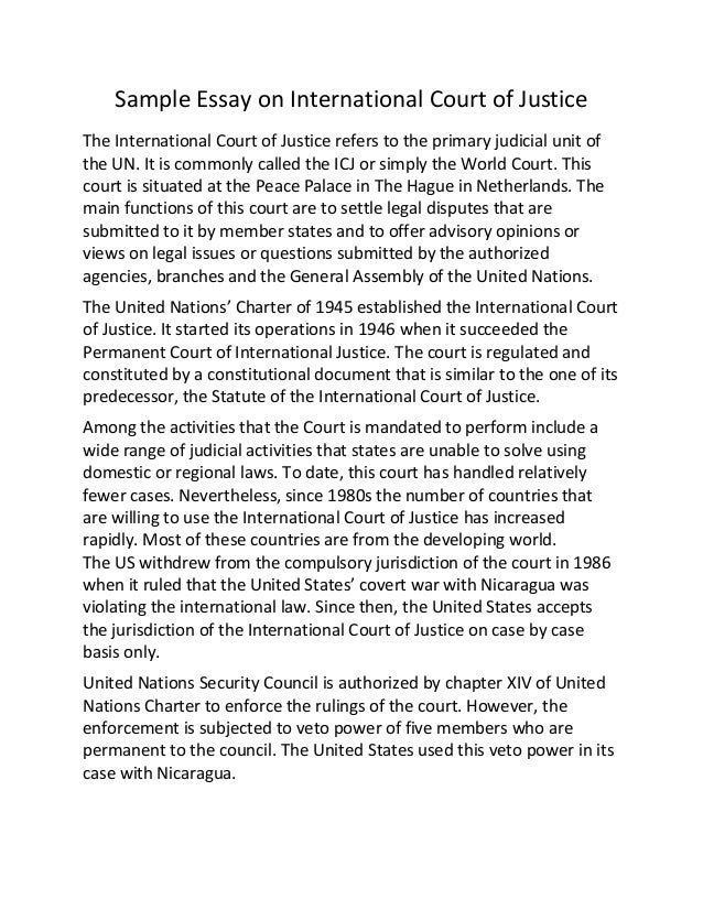 sample essay on international court of justice sample essay on international court of justice the international court of justice refers to the primary