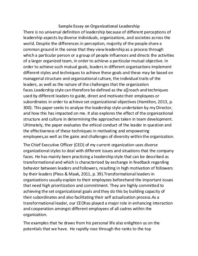 leadership essay assignment Order description leadership essay assignment write a 2-3 page (double-spaced) informal essay as applicable, address one or more of leadership principles and.