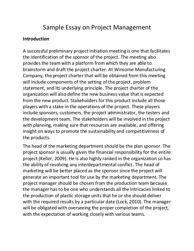sample essay on project management sample essay on project management introduction a successful preliminary project initiation meeting is one that facilitate