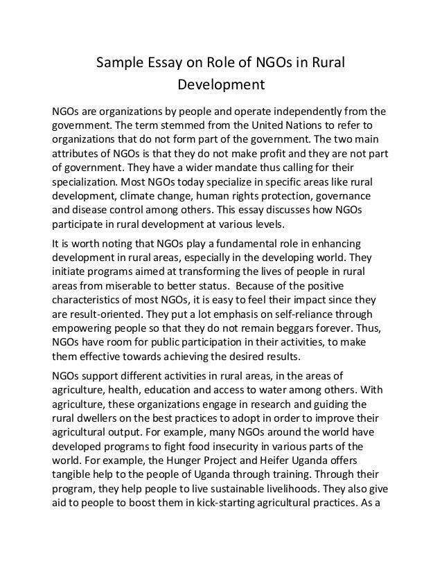sample essay on role of ng os in rural development sample essay on role of ngos in rural development ngos are organizations by people and operate