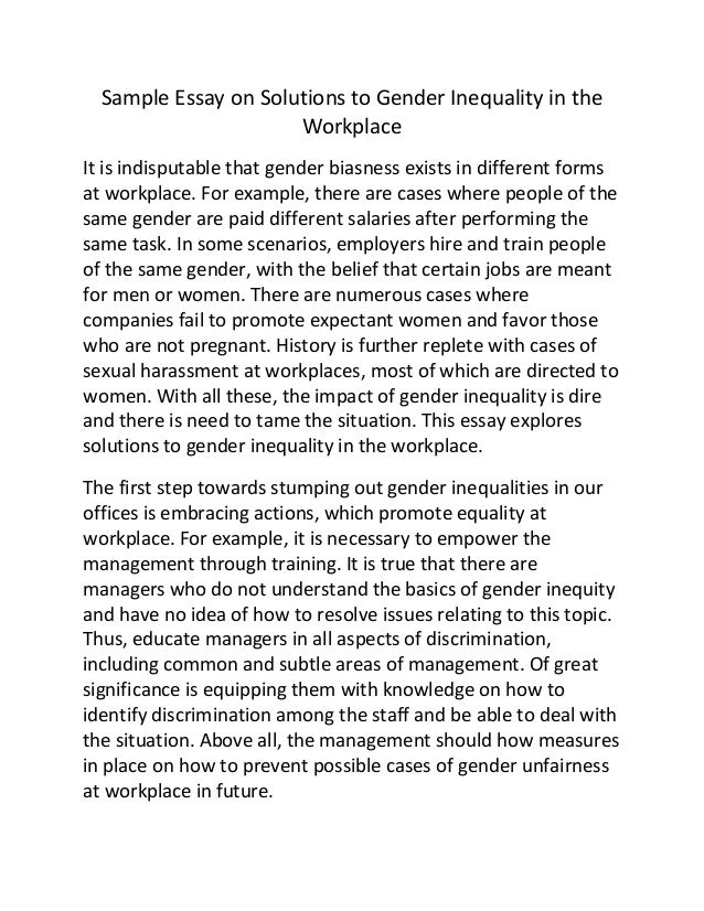 sample essay on solutions to gender inequality in the workplace sample essay on solutions to gender inequality in the workplace it is  indisputable that gender biasness