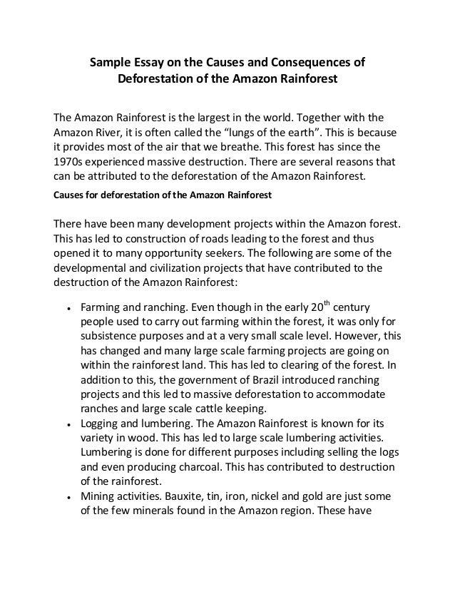 https://image.slidesharecdn.com/sampleessayonthecausesandconsequencesofdeforestationoftheamazonrainforest-150526072701-lva1-app6892/95/sample-essay-on-the-causes-and-consequences-of-deforestation-of-the-amazon-rainforest-1-638.jpg?cb\u003d1432625232