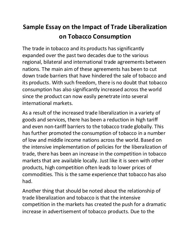 sample essay on the impact of trade liberalization on tobacco consump  sample essay on the impact of trade liberalization on tobacco consumption the trade in tobacco and