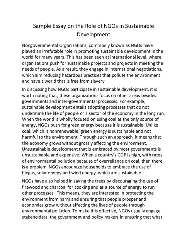 Sample Essay On The Role Of Ng Os In Sustainable Development Sample Essay On The Role Of Ngos In Sustainable Development Nongovernmental  Organizations Commonly Known As  Healthy Eating Essays also Essay Thesis Statement Generator  Custom Article Writing