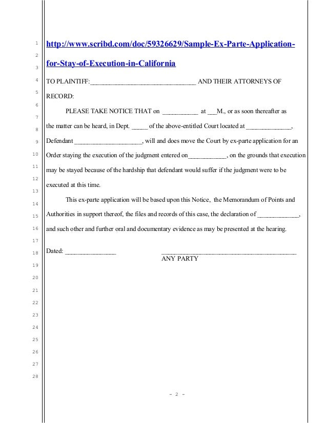 Sample California ex-parte application for stay of execution of evict…