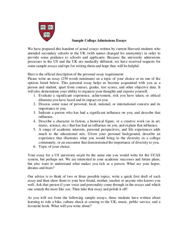 real harvard essays sample college admissions essays we have prepared this handout of actual essays written by current harvard