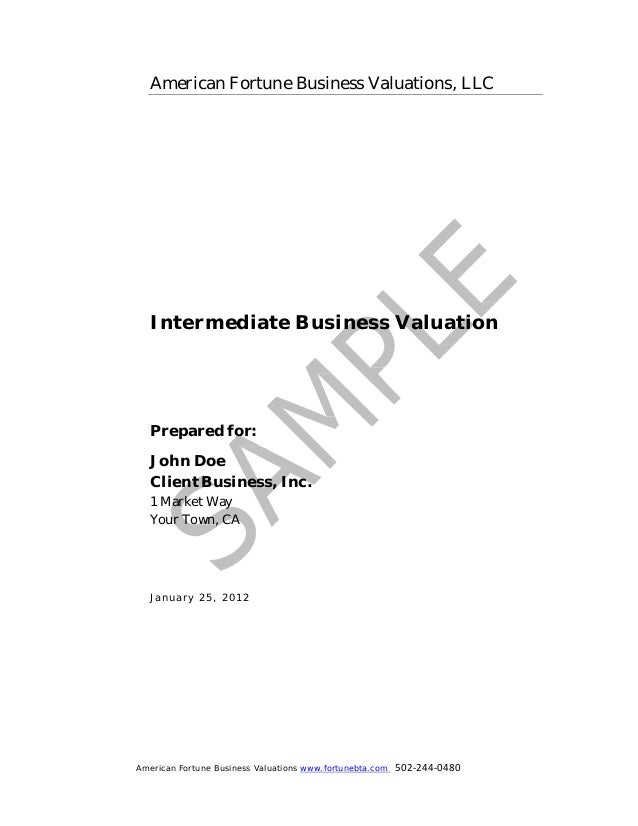 American Fortune Business Valuations www.fortunebta.com 502-244-0480American Fortune Business Valuations, LLCIntermediate ...