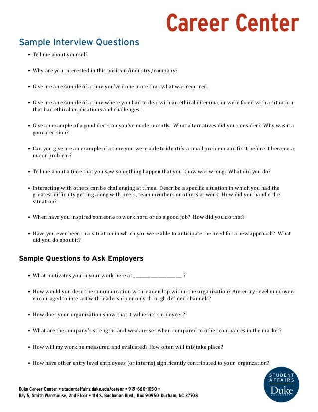 Career Center  Sample Interview Questions  • Tell me about yourself.  • Why are you interested in this position/industry/c...