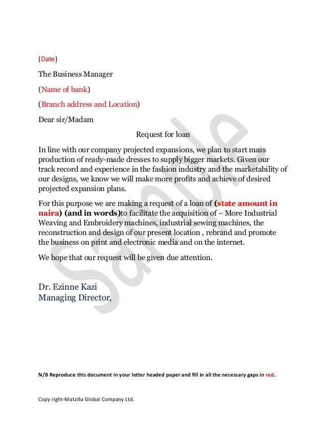 Sample Loan Application Letter. (Date) The Business Manager (Name Of Bank)  (Branch Address And Location